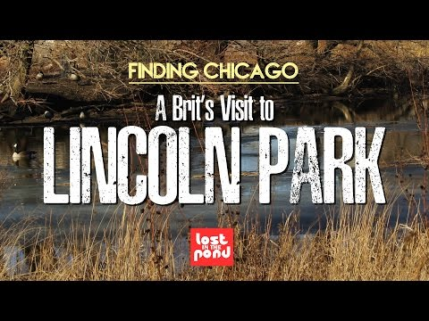 A Brit's Visit To Lincoln Park | Finding Chicago