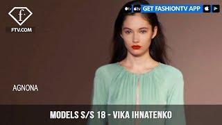 Vika Ihnatenko Models Spring/Summer 2018 | FashionTV | FTV