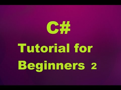 C# Tutorial for Beginners 2 - Input and Output to Console