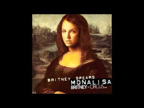 Britney Spears - Mona Lisa (Untagged Demo Version)