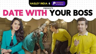 Date With Your Boss Ft. Anushka Sharma, Abhishek | Alright | Hasley India