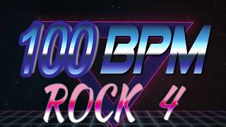 100 BPM - Rock 4 - 4/4 Drum Track - Metronome - Drum Beat