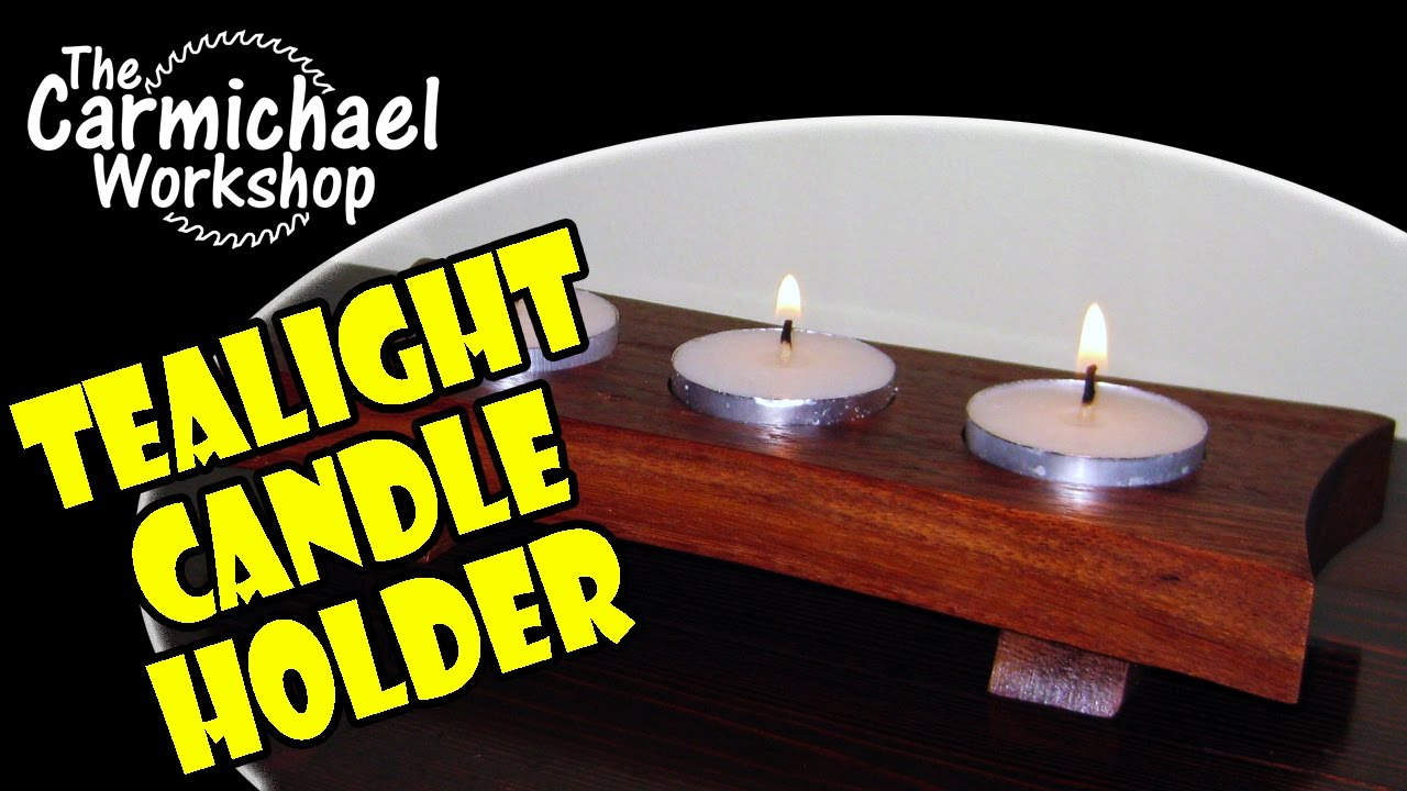 how to make a tealight candle holder easy diy woodworking project youtube. Black Bedroom Furniture Sets. Home Design Ideas