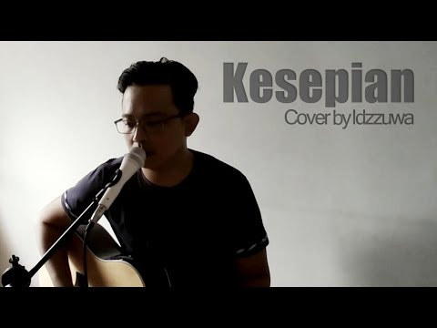 Dygta - Kesepian Acoustic Cover By Idzzuwa