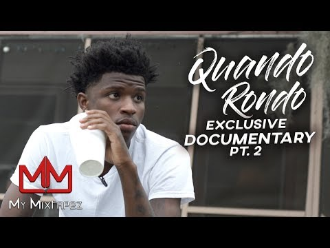 Quando Rondo - People Will Always Remember I Came From The Dirt [Part 2]
