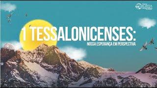 Que o Deus da Paz Vos Santifique em Tudo (1 Tessalonicenses 5:23-28) | Rev. Ericson Martins