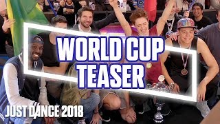 Just Dance 2018: World Cup | Teaser Trailer | Ubisoft [US]