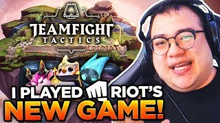 I PLAYED RIOT'S NEW GAME! | TEAMFIGHT TACTICS!