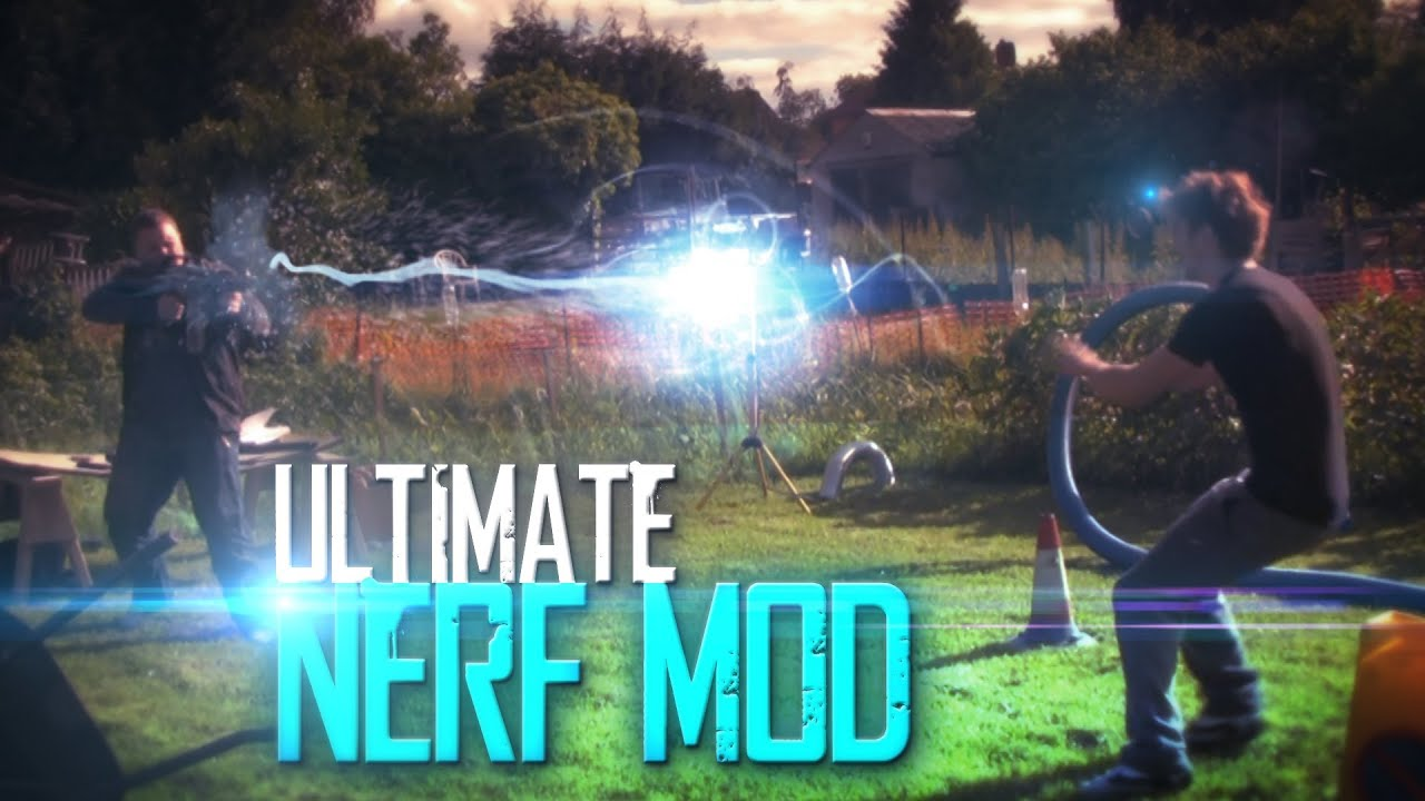 Ultimate Nerf Gun Mod Insane Vfx Youtube