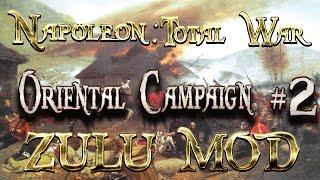 Lets Play - Napoleon Total War (Zulu Mod)  - Oriental Campaign -  Preemptive Strike...!!  (2)
