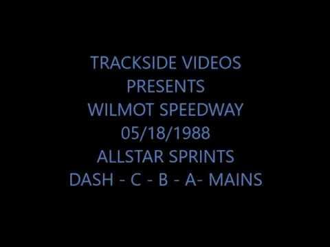 05/18/1988  Wilmot Speedway - AllStar Sprint - Dash & Mains