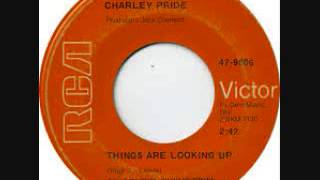 Charley Pride Things Are Looking Up(and mp3)