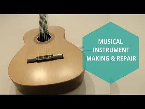 Musical Instrument Making & Repair Level 5 5M1981 & Level 6 6M4029