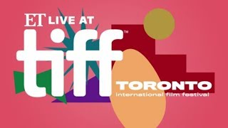TIFF 2019: ET Live Dishes on the Festival's Biggest Moments!