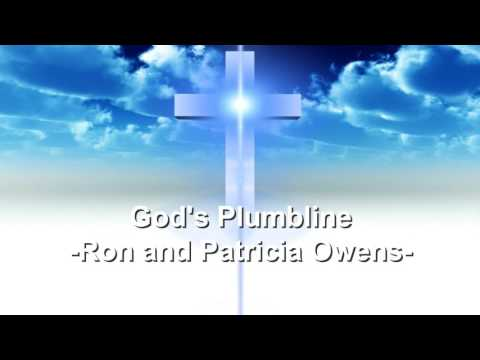 God's Plumbline - Ron and Patricia Owens - Christian Song