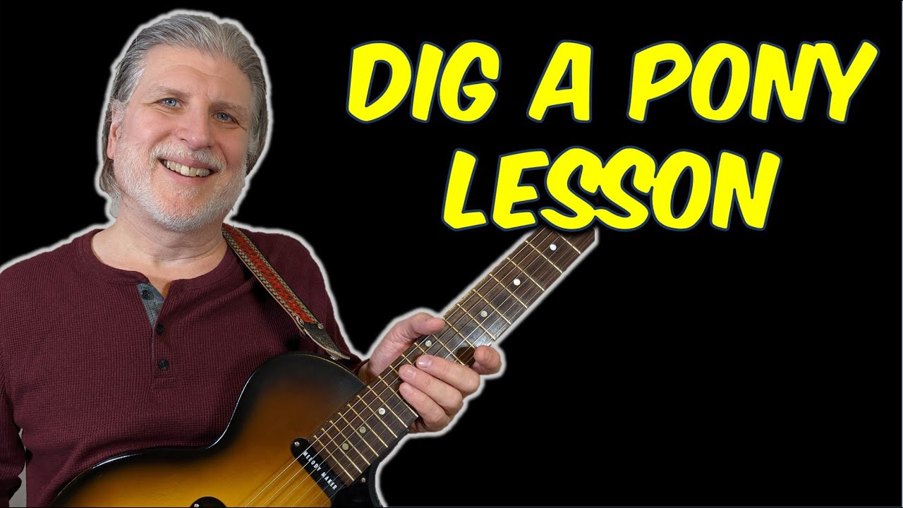 Dig a pony the beatles guitar lesson youtube dig a pony the beatles guitar lesson hexwebz Image collections