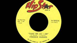 Freddie Hughes - Take Me As I Am
