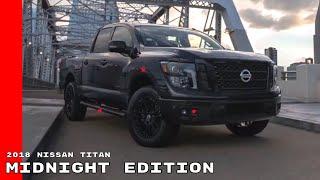 2018 Nissan TITAN And TITAN XD Midnight Edition