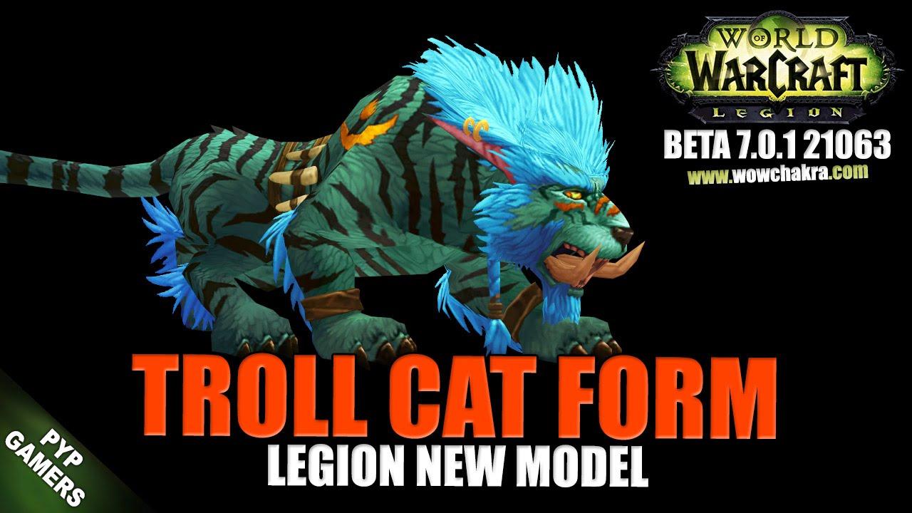 WoW] Troll cat form 2 new model | World of Warcraft Legion (Beta ...