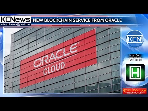 Oracle Corporation announced its new blockchain service