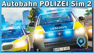 Autobahn Polizei Simulator 2 ► Gameplay Updates und News #gamescom19