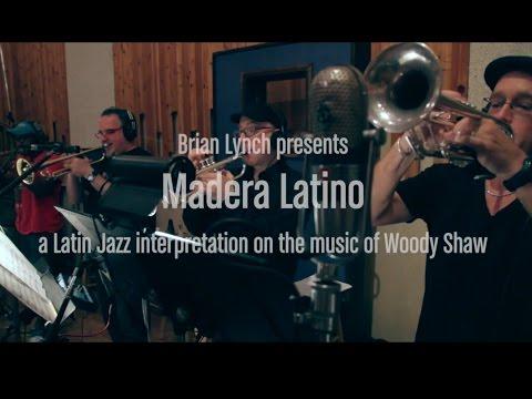 Brian Lynch presents Madera Latino (EPK)