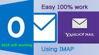 How to configure Yahoo mail in Outlook 2016 using IMAP 100% work 2018
