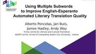 Using Multiple Subwords to Improve English-Esperanto Automated Literary Translation Quality
