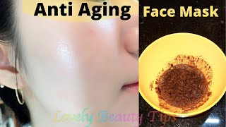 Anti Aging Face Mask To Reduce Wrinkles Skin Tightening Brightening Naturally at Home Works 100
