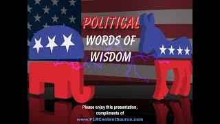 Political Words of Wisdom