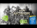 For Honor | nVidia Geforce GTX 950M | Intel core i7 6700HQ