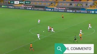 Serie B ⚽ 2021-2022 Lecce-Monza IL COMMENTO Un Lecce debordante fa naufragare il fragile Monza