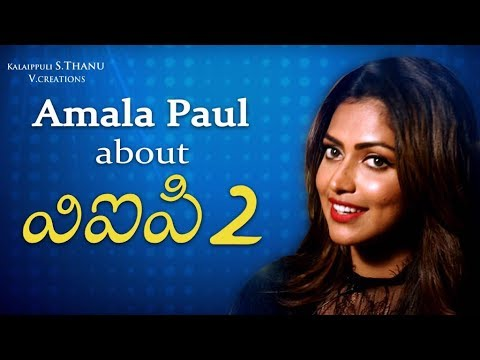 Amala Paul speaks about her role in VIP 2...