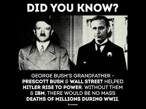 Prescott Bush - How Bush's grandfather helped Hitler's rise to Power