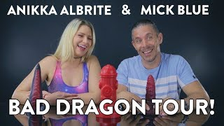 Mick Blue & Anikka Albrite visit Bad Dragon