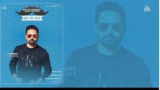 Muchaan Taanh Rakhde (ਮੁੱਛਾਂ ਤਾਂਹ ਰੱਖਦੇ) | (Full Song) | Jaspreet Sangha | New Punjabi Songs 2018