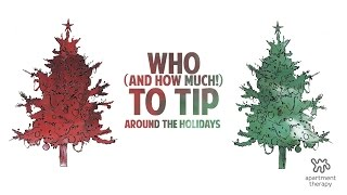 Tips On Tipping For The Holidays