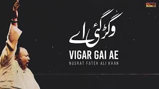 Vigar Gai Ae Thore Dina Ton | Ustad Nusrat Fateh Ali Khan | RGH | HD Video
