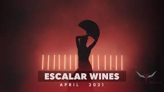 Escalar Wines coming April
