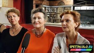 Tutte a casa: intervista a Paola Gassman, Paola Tiziana Cruciani e al cast