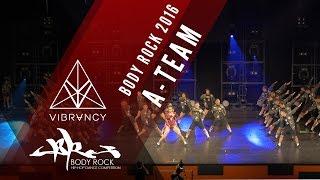 A-Team | Body Rock 2016 [@VIBRVNCY 4K] @ateamph #bodyrock2016