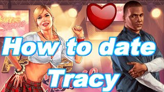 GTA 5 How to date Tracey