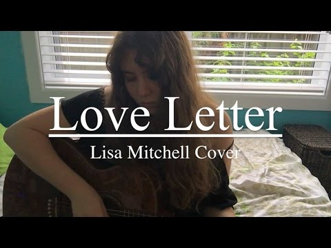 Love Letter - Lisa Mitchell (Cover)
