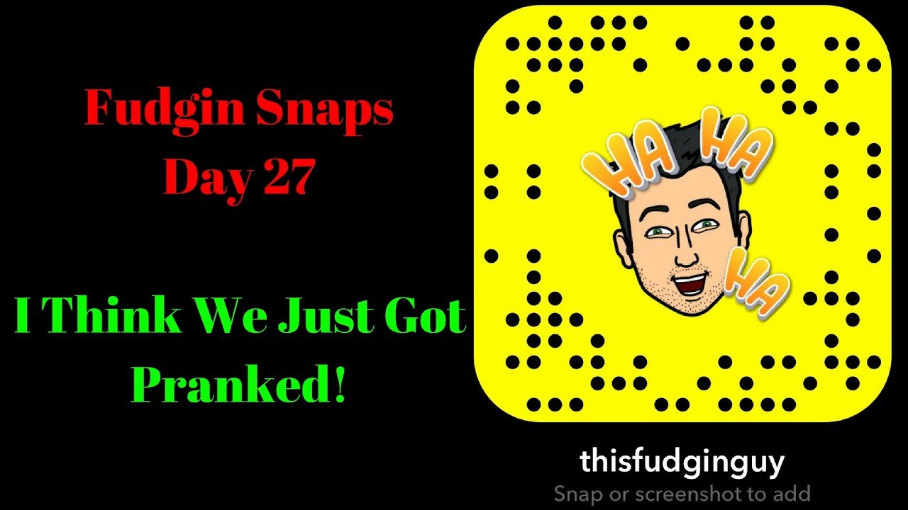 Funny Snapchat Stories Day We Got Punked YouTube - 27 creative snapchats will ever see