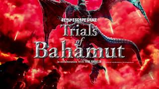 Trials of Bahamut – Real Escape Game x FINAL FANTASY XIV