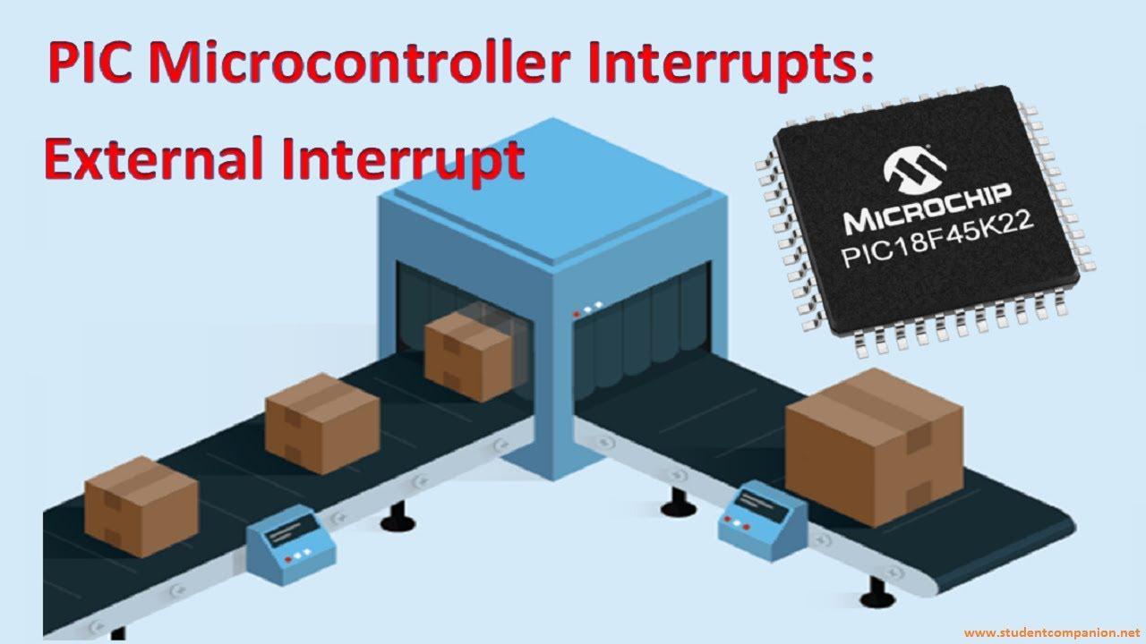 PIC Microcontroller Interrupts - MikroC | StudentCompanion