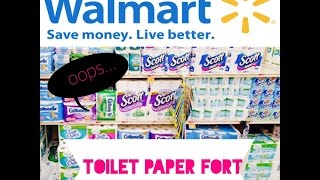 toilet paper fort at walmart