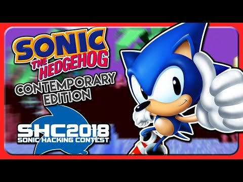 Sonic 1 CONTEMPORARY EDITION | Sonic ROM Hacks (SHC 2018 Edition)