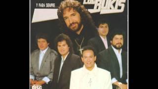 Los Bukis Mix 1