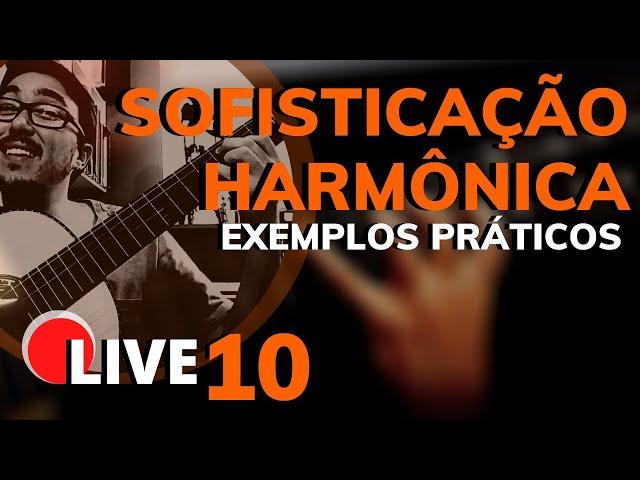 🔴Usando Acordes Sofisticados no Violão | LIVE MB 09